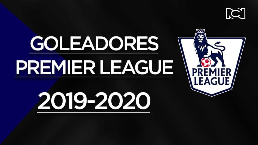 Tabla de goleadores: Premier League 2019-2020